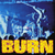 "Burn ""Self Titled"""