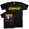 "Change ""The Few, The True"" Black T-Shirt"