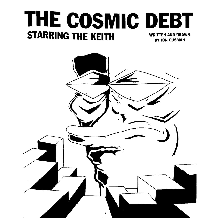 "Jon Gusman ""The Cosmic Debt"" Zine"