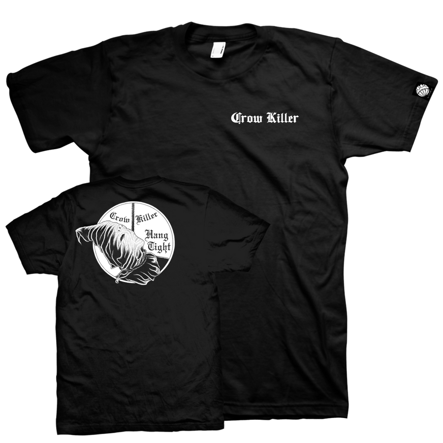 "Crow Killer ""Hang Tight"" Black T-Shirt"