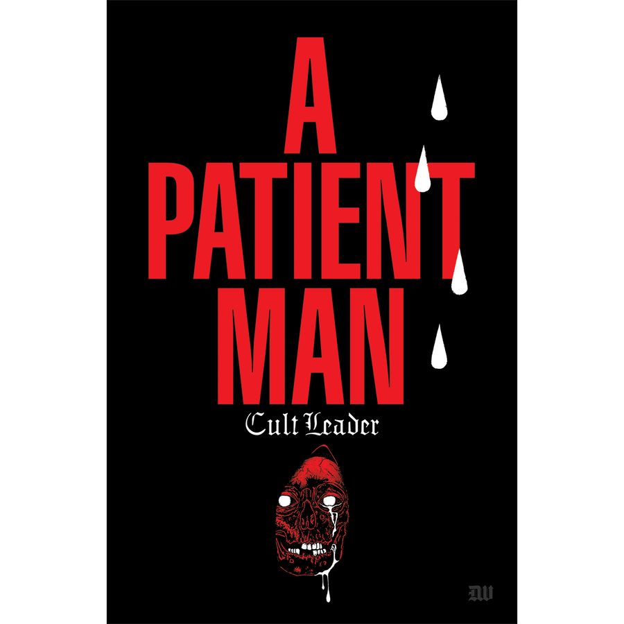 "Cult Leader ""A Patient Man"" Poster"