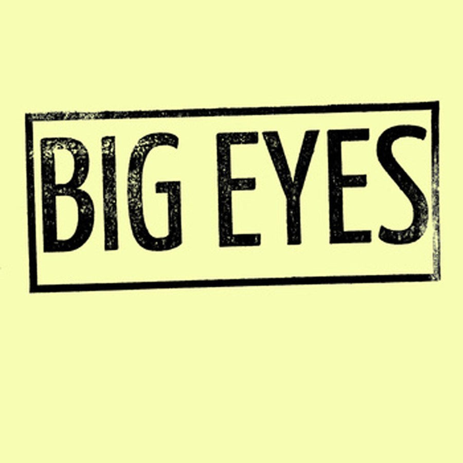 "Big Eyes ""Demo"""