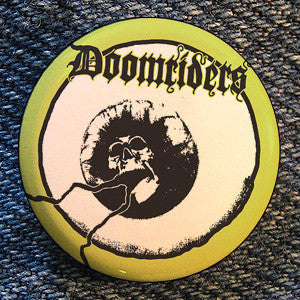 "Doomriders ""Midnight Eye"" Button"