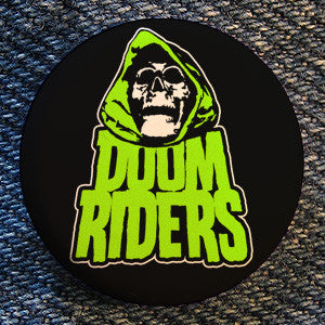 "Doomriders ""Green Reaper"" Button"