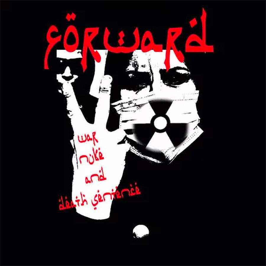 "Forward ""War Nuke & Death Sentence"""