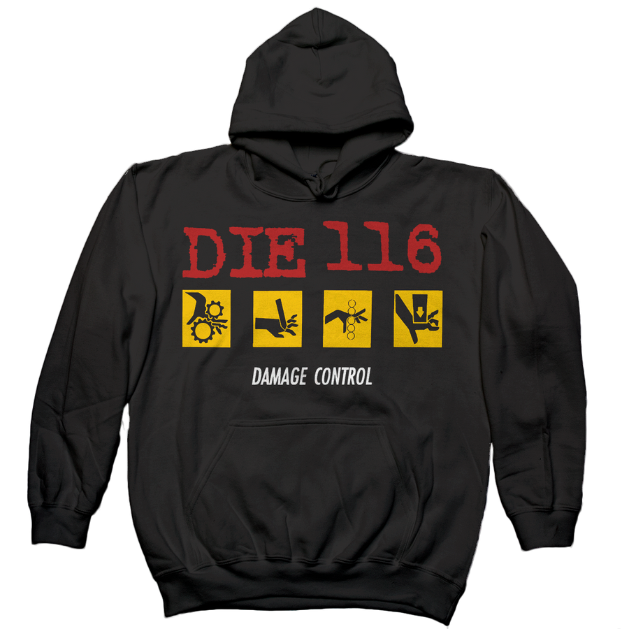 "Die 116 ""Damage Control"" Hooded Sweatshirt"