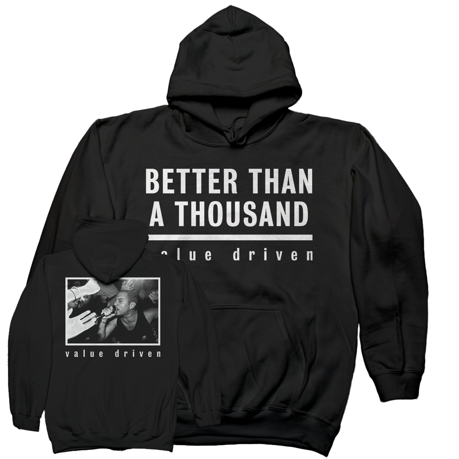 "Better Than A Thousand ""Value Driven"" Black Hooded Sweatshirt"