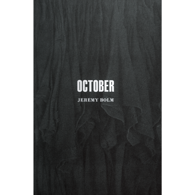 "Jeremy Bolm ""October"""