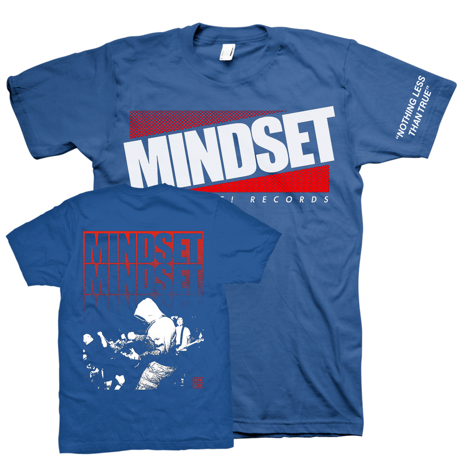 "Mindset ""Nothing Less Than True"" Blue T-Shirt"