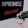 "The Promise ""Believer"""