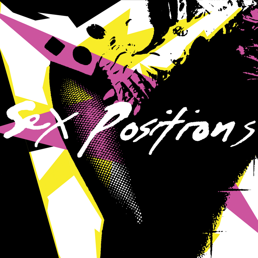 "Sex Positions ""Self Titled"""