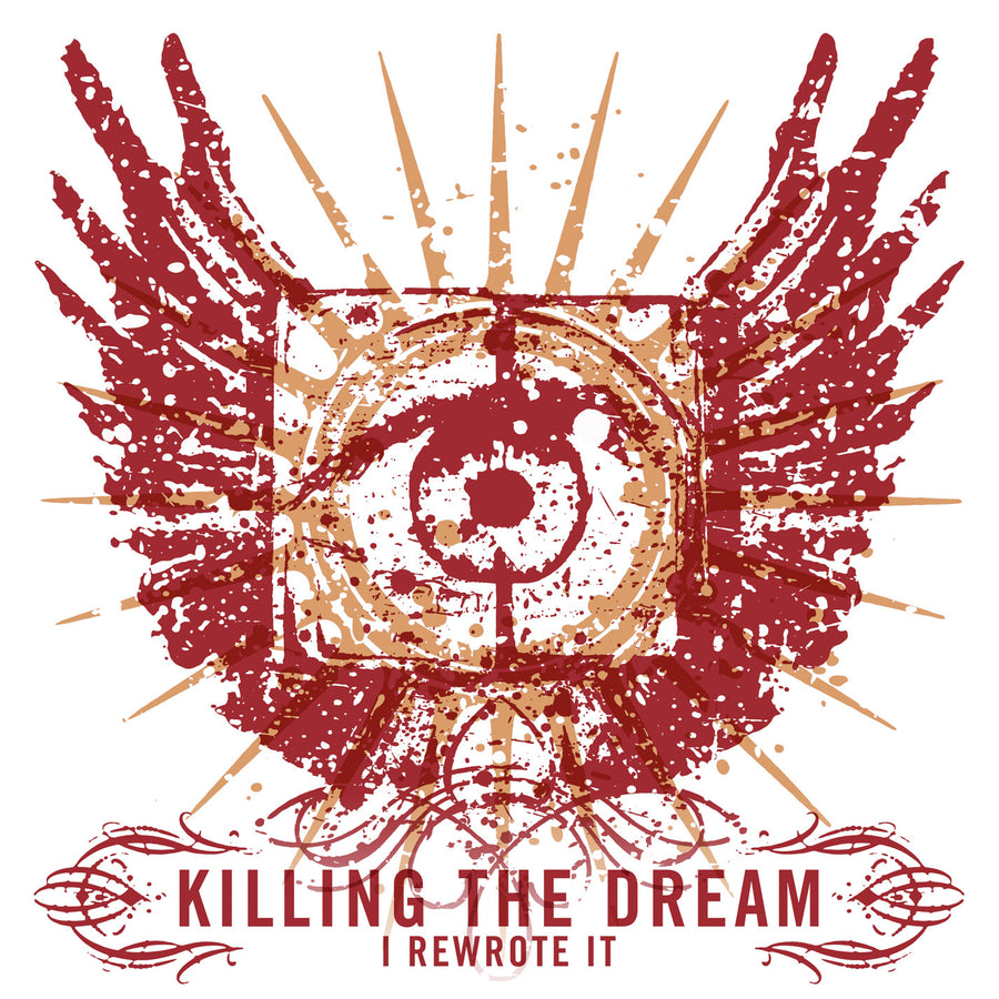 "Killing The Dream ""I Rewrote It"""