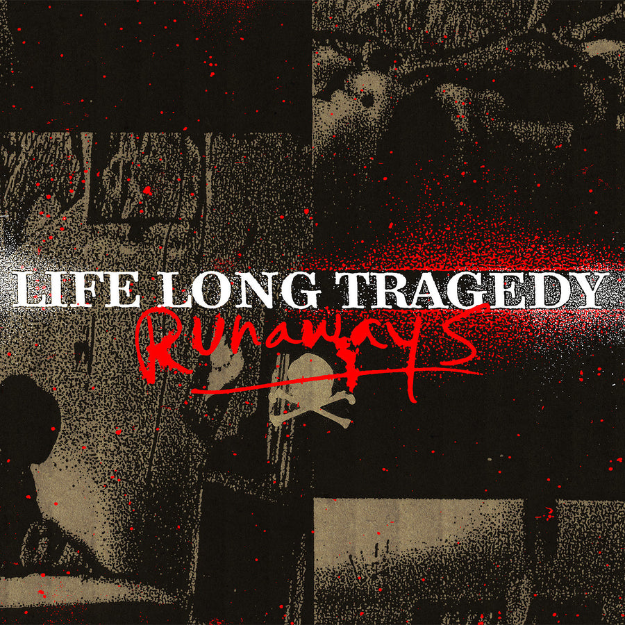 "Life Long Tragedy ""Runaways"""