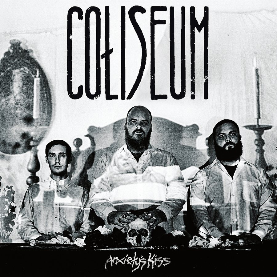 "Coliseum ""Anxiety's Kiss"""