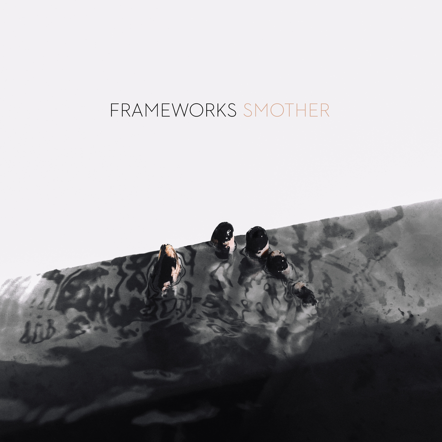 "Frameworks ""Smother"""