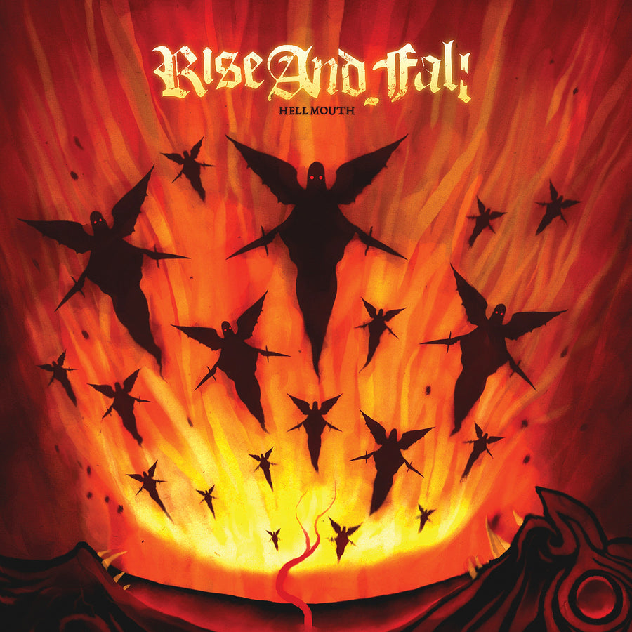 "Rise And Fall ""Hellmouth"""