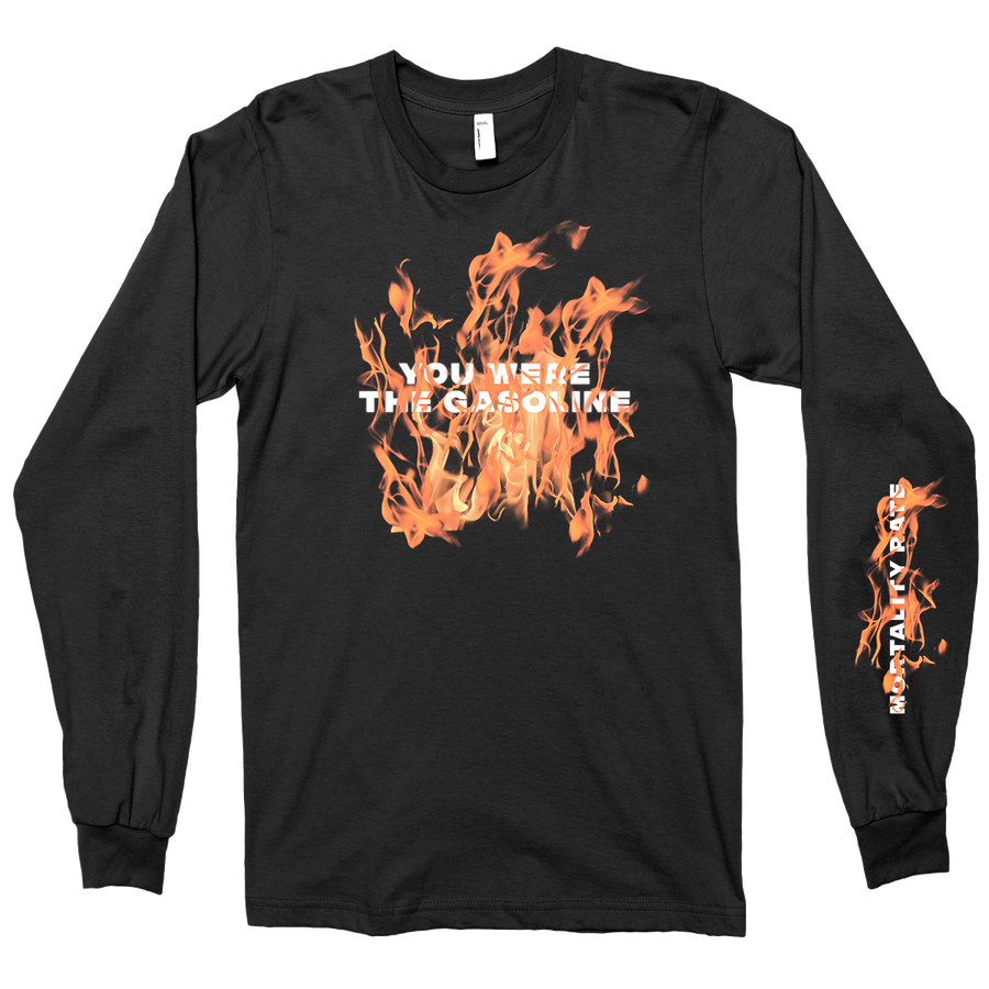 "Mortality Rate ""You Were The Gasoline"" Black Longsleeve"