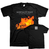 "Mortality Rate ""You Were The Gasoline"" Black T-Shirt"