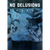 "Various Artists ""No Delusions: A Chicago Hardcore Documentary"""