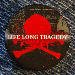 "Life Long Tragedy ""Skull"" Button"