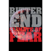 "Bitter End ""Climate Of Fear"" Poster"
