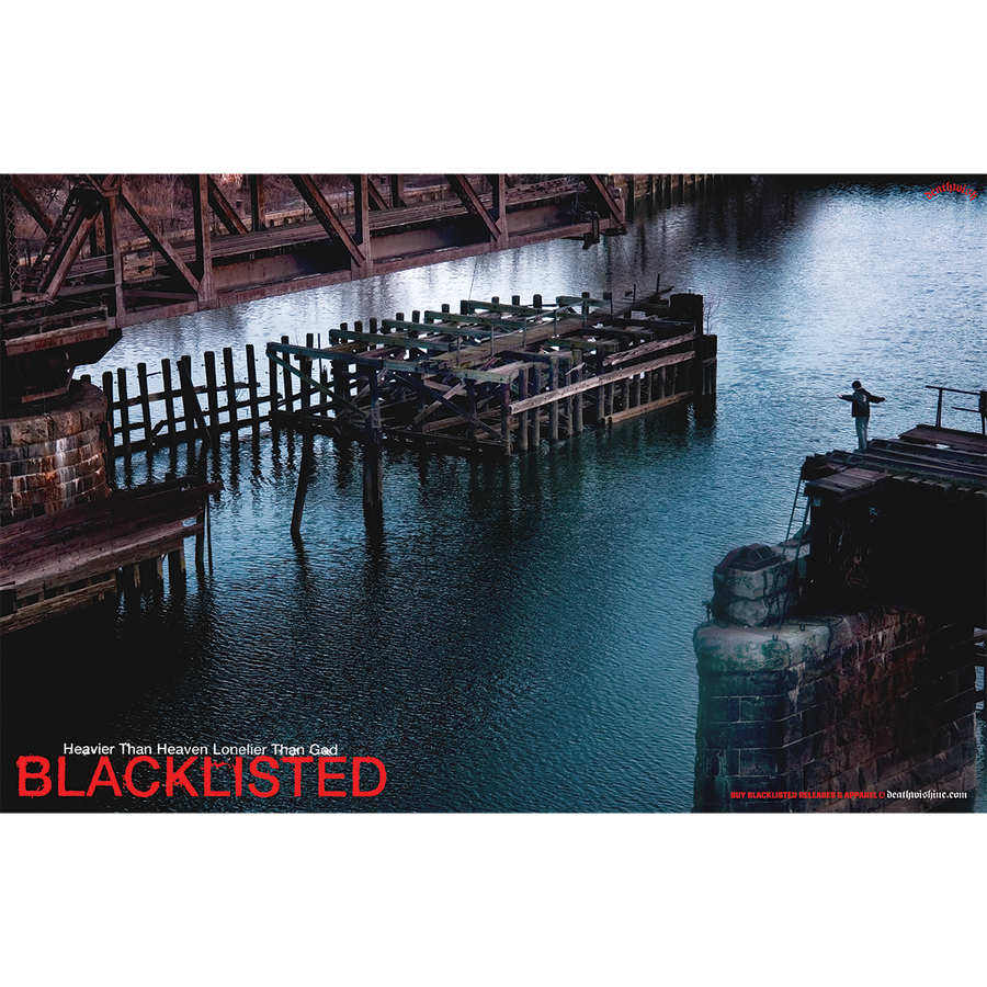 "Blacklisted ""Heavier Than Heaven, Lonelier Than God"" Poster"
