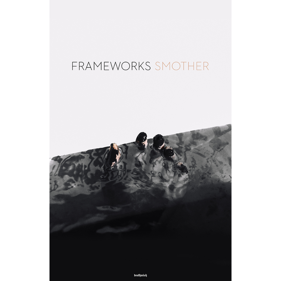 "Frameworks ""Smother"" Poster"