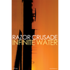 "Razor Crusade ""Infinite Water"" Poster"