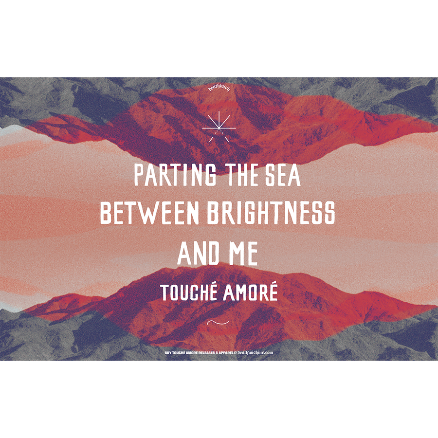 "Touche Amore ""Parting The Sea Between Brightness And Me"" Poster"