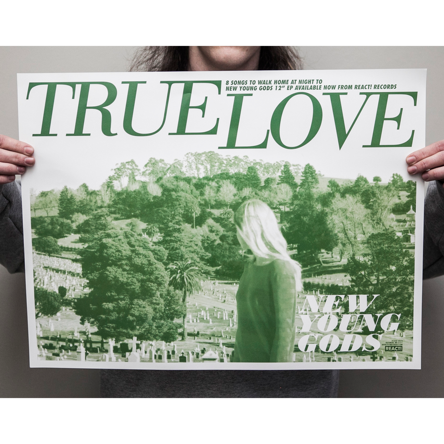 "True Love ""New Young Gods"" Poster"