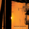 "Razor Crusade ""Infinite Water"""