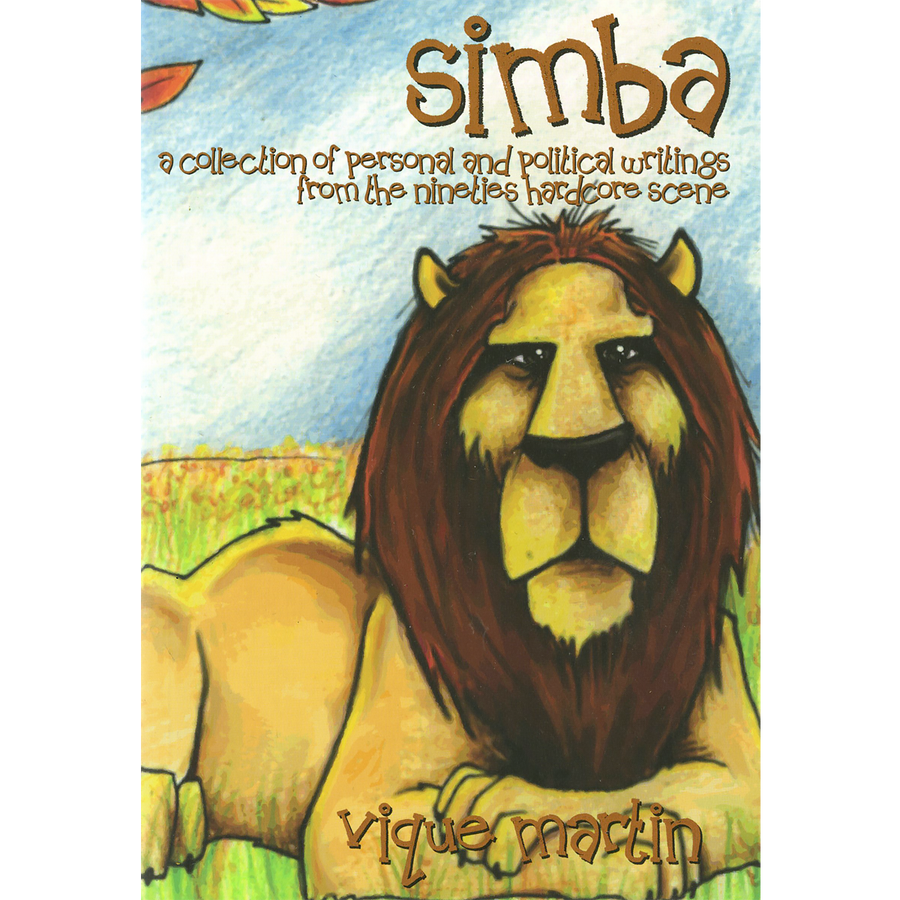 Simba. A Collection of Personal and Political Writings by Vique Martin
