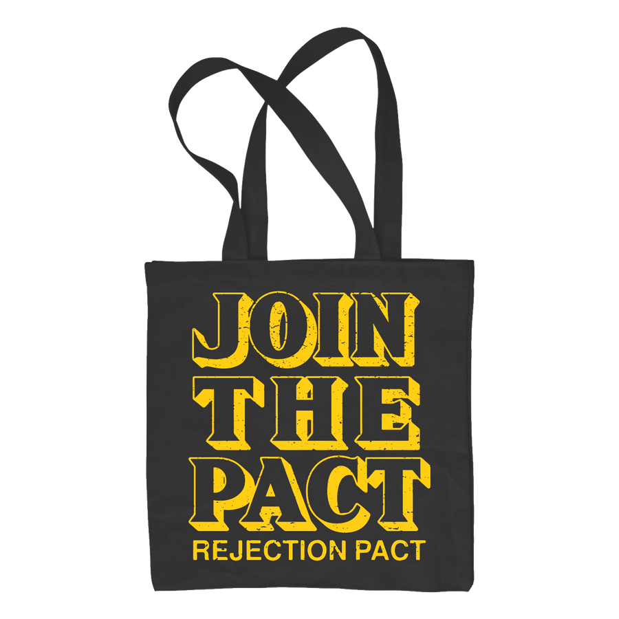 "Rejection Pact ""Join The Pact"" Tote Bag"