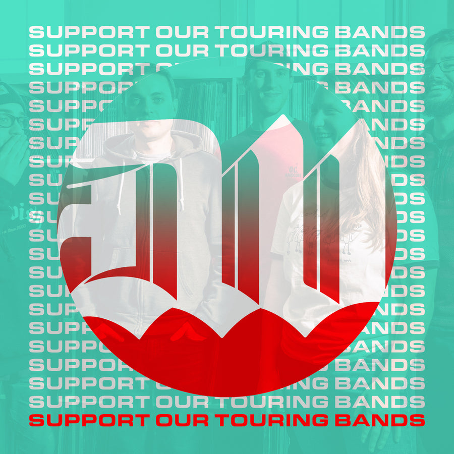 SUPPORT OUR TOURING BANDS