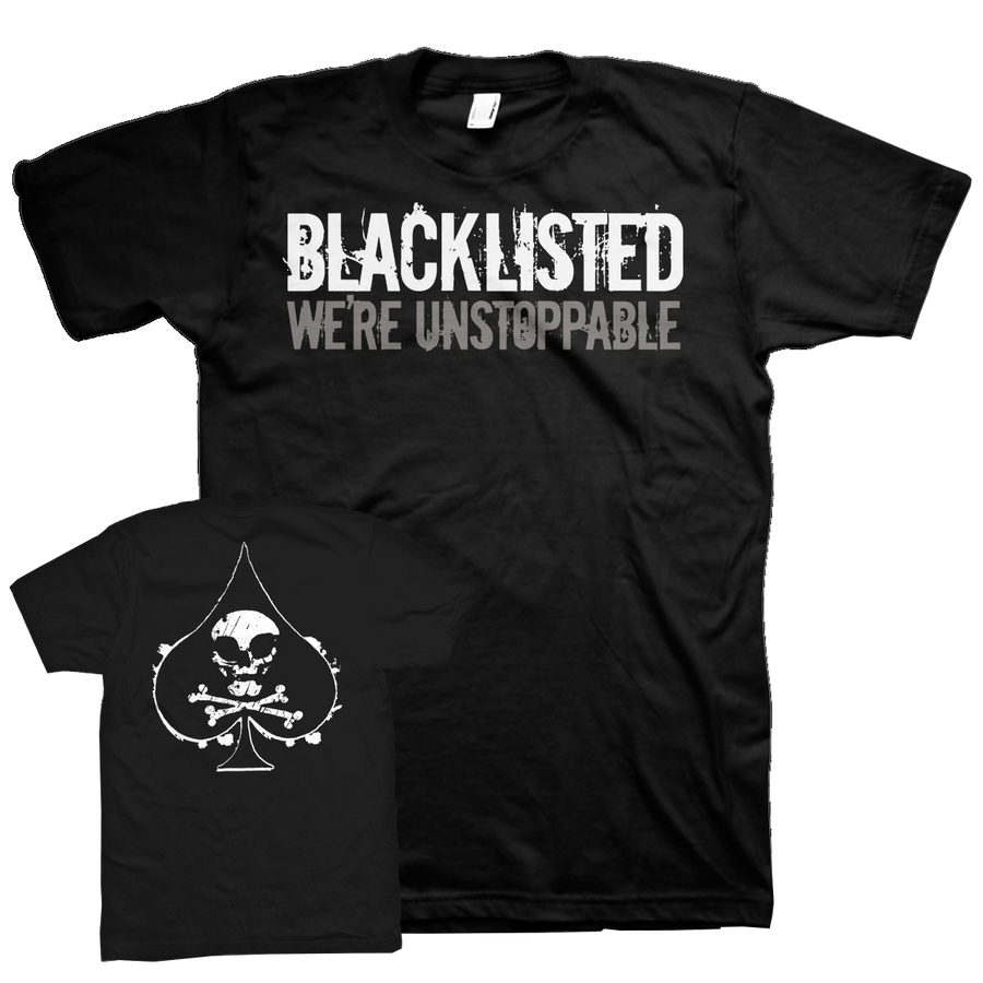 "Blacklisted ""We're Unstoppable"" Black T-Shirt"