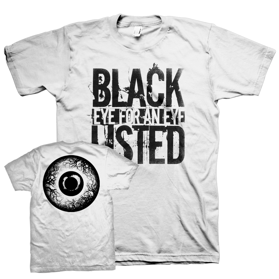 "Blacklisted ""Eye For An Eye"" White T-Shirt"
