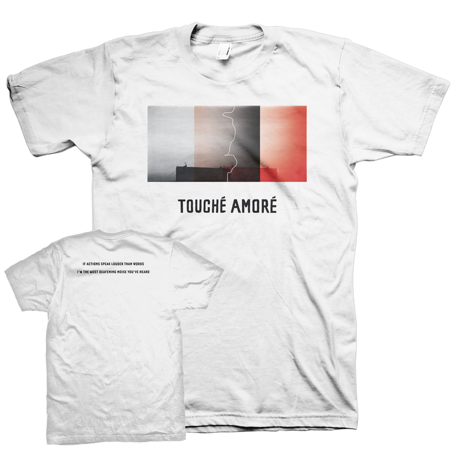 "Touche Amore ""Actions Speak Louder"" White T-Shirt"