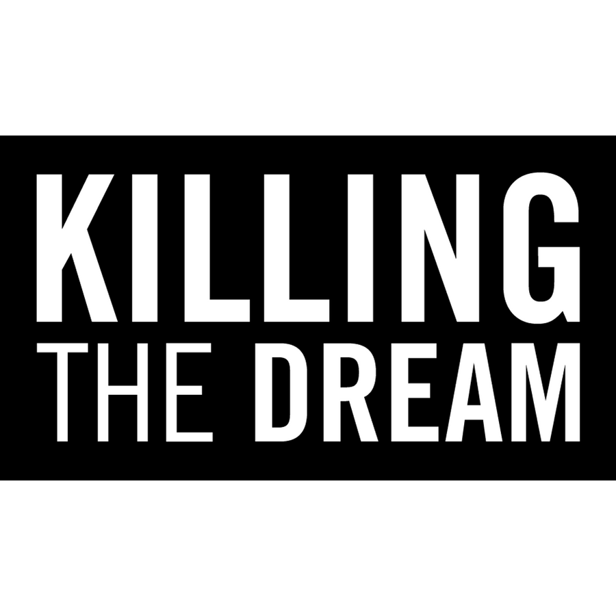 "Killing The Dream ""Logo"" Sticker"