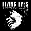 "Living Eyes ""Starve For Agony"" Sticker"