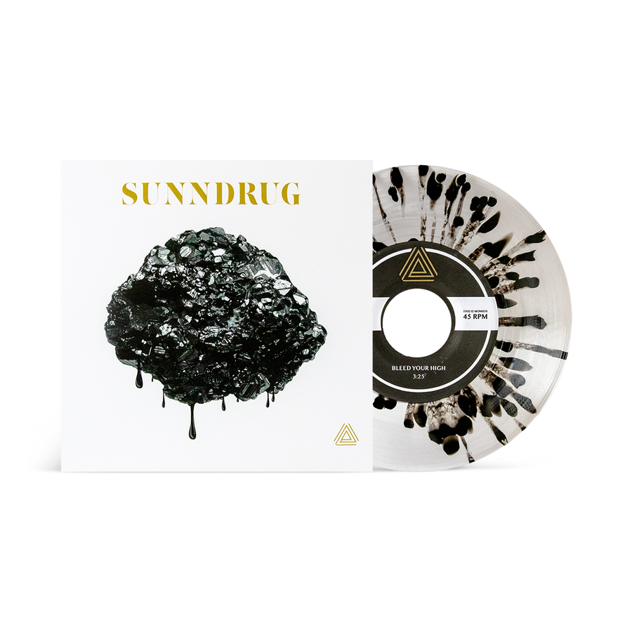 "Sunndrug ""Bleed Your High b/w Collider"""