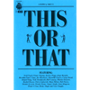 This or That by Marc Stromberg