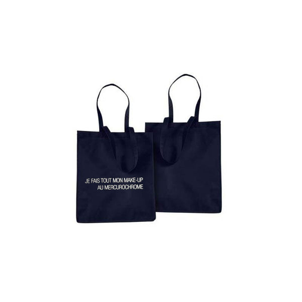 JE FAIS TOUT MON MAKE UP AU MERCUROCHROME - TOTE BAG
