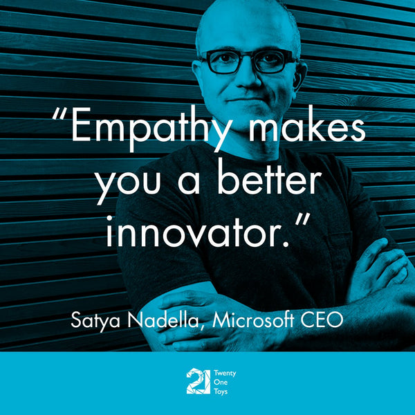 """Empathy makes you a better innovator"" – Microsoft CEO, Satya Nadella"