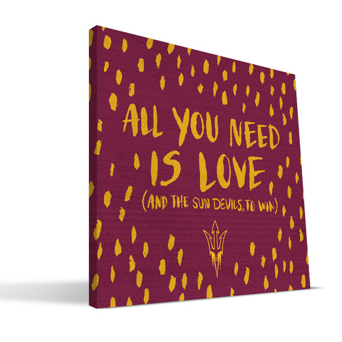 Arizona State Sun Devils All You Need Canvas Print