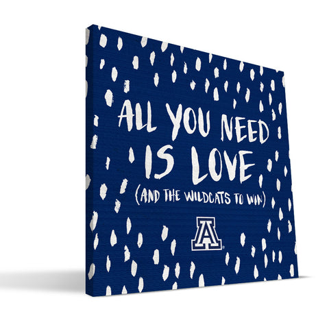 Arizona Wildcats All You Need Canvas Print