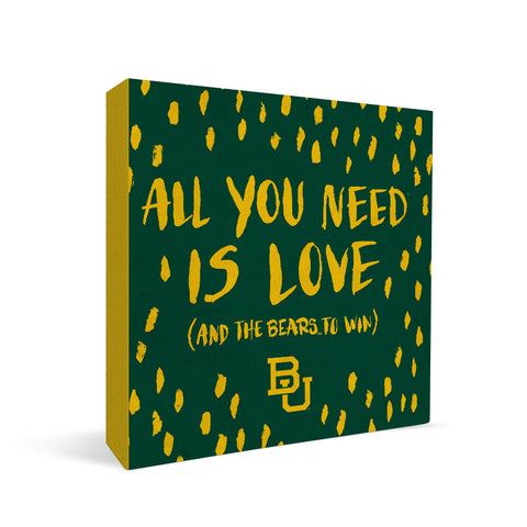 Baylor Bears All You Need Square Shelf Block