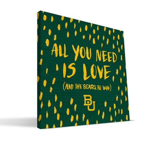 Baylor Bears All You Need Canvas Print