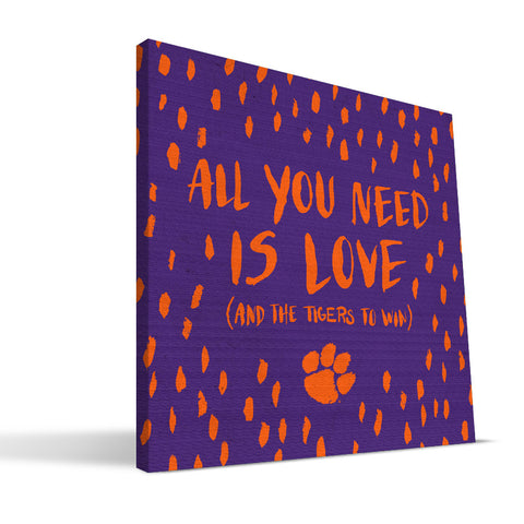Clemson Tigers All You Need Canvas Print
