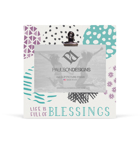 Life is a Blessing Picture frame with clip