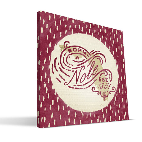Florida State Seminoles Born a Fan Canvas Print